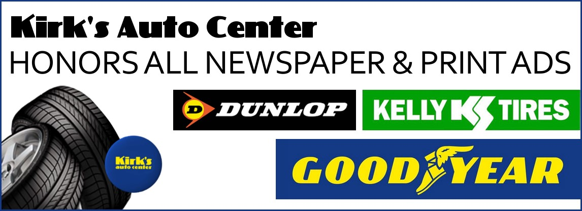 We Honor ALL Goodyear, Dunlop, & Kelly Newspaper and Print Ads!